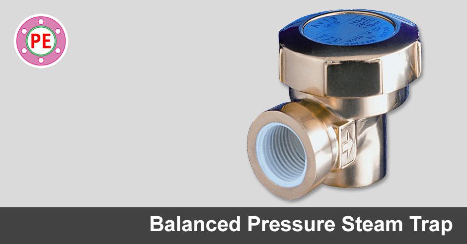 Balanced Pressure Steam Trap