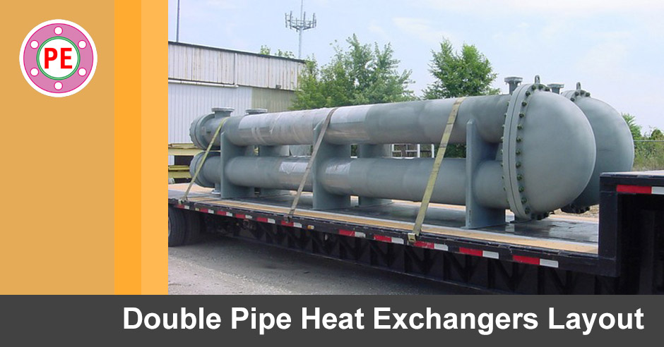 Double Pipe Heat Exchangers Layout