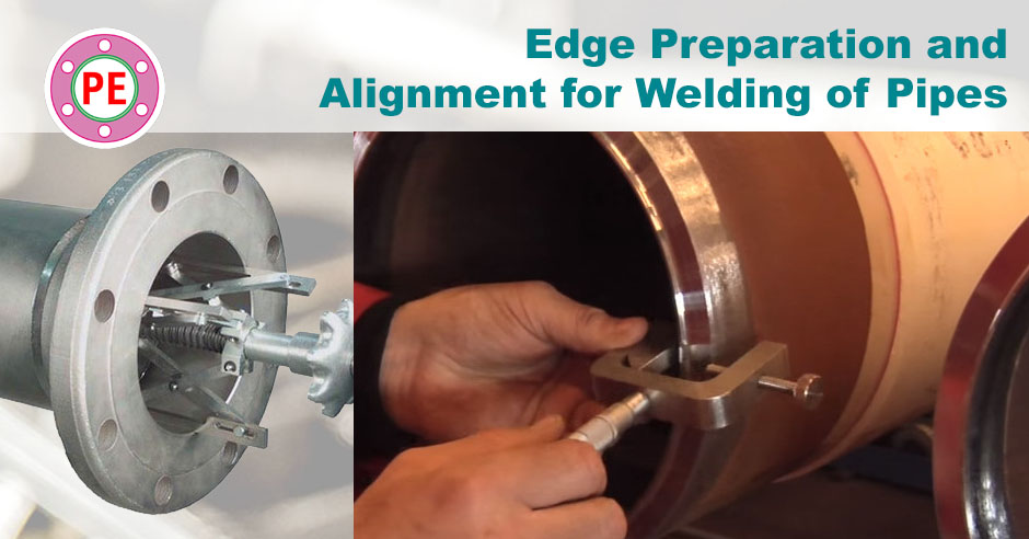 Edge Preparation and Alignment