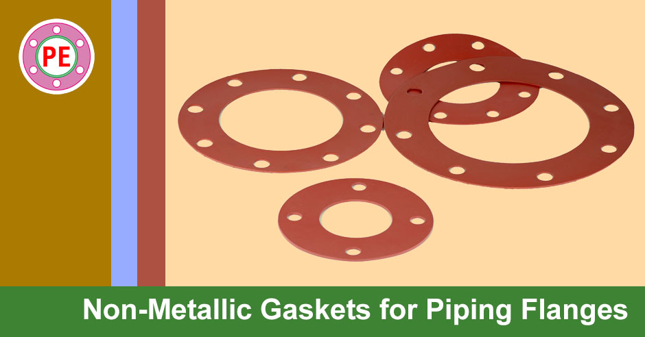 Non Metallic Gaskets for Piping Flanges » The Piping