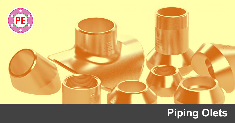 Piping materials olets the engineering world