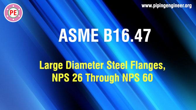 ASME B16.47